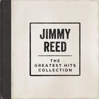 Jimmy Reed альбом The Greatest Hits Collection