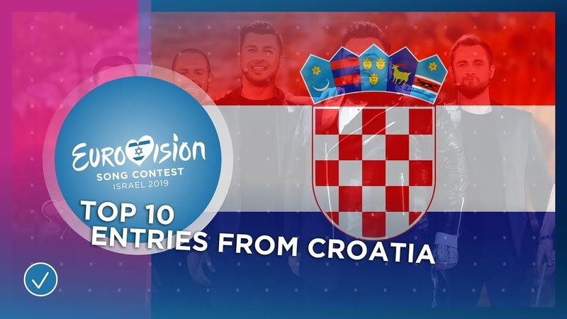 TOP 10: Entries from Croatia 🇭🇷 - Eurovision Song Contest