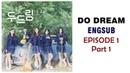 [ENG SUB / CC] Web Drama - Do Dream Episode 1 Part 1