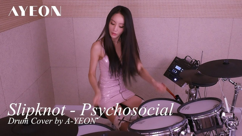 Psychosocial [Slipknot] Drum Cover by A-YEON
