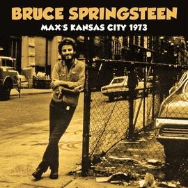 Bruce Springsteen альбом Max's Kansas City 1973 (Live)