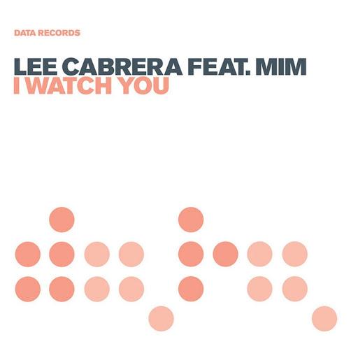 Lee-Cabrera альбом I Watch You (Remixes)
