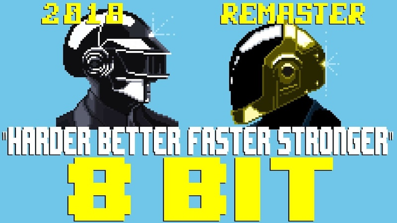 Harder Better Faster Stronger (2018 Remaster) [8 Bit Tribute to Daft Punk] - 8 Bit Universe