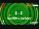 ClanWars: Team WIOM vs. Soul Outcry