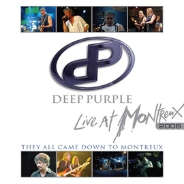 Deep Purple альбом They All Came Down To Montreux: Live At Montreux 2006