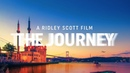 A Ridley Scott Film: THEJOURNEY - Turkish Airlines