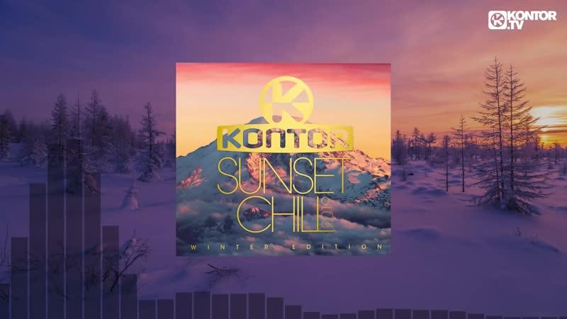 Kontor Sunset Chill 2019 – Winter Edition (Official Minimix HD)