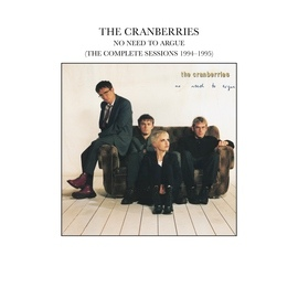 The Cranberries альбом No Need To Argue (The Complete Sessions 1994-1995)