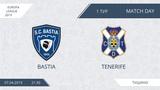 AFL19. Europa League. Group A. Day 1. Bastia - Tenerife
