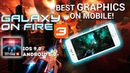 Galaxy on Fire 3 - Best Graphics on Mobile