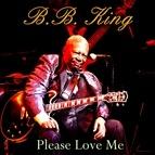 B.B. King альбом Please Love Me
