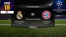 FIFA 18 - ПРОГНОЗ│1/2 ЛИГА ЧЕМПИОНОВ 2018│РЕАЛ МАДРИД - БАВАРИЯ /Real M - Bayern/