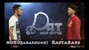 DAT [ Рэп Айтыс ] 1-жұп: NUR ( Qarasound ) vs RastaBars [VIBEBOX]