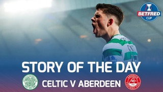 Celtic v Aberdeen - Story of The Day | Unique Angles of The Hampden Drama! | Betfred Cup Final