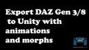How to export DAZ Genesis 3 and 8 models with Morphs and Animations to Unity