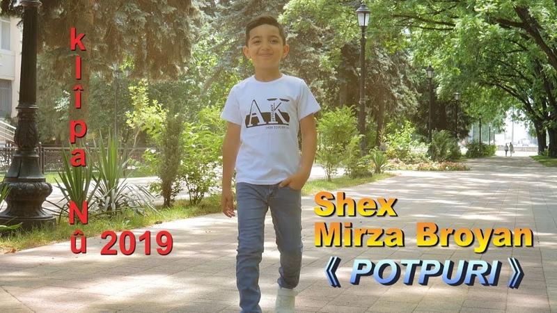 Shex Mirza Broyan POTPURI Official Music Video © 2019 Ezidxan Tv