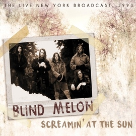 Blind Melon альбом Screamin' at the Sun