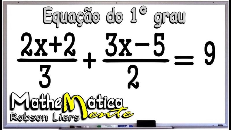 EQUAÇÃO DO PRIMEIRO GRAU - EXERCÍCIO 4 - Prof Robson Liers