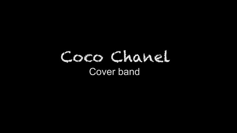 Кавер Группа Coco Chanel (New) - видео смотреть онлайн 84790d418ff