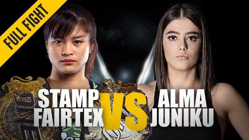 Stamp Fairtex vs. Alma Juniku | ONE Full Fight | Thrilling Muay Thai Duel | June 2019