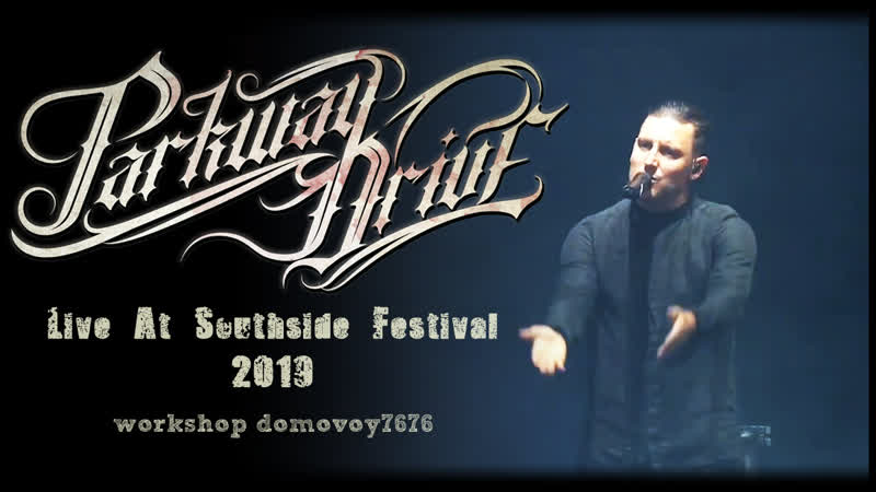 PARKWAY DRIVE - Live At Southside Festival 2019 (Full Show)