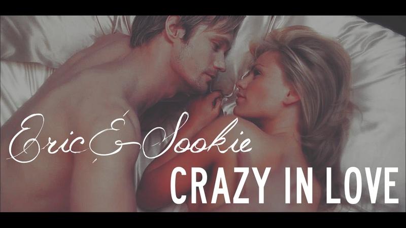 » Crazy in Love (Eric x Sookie)