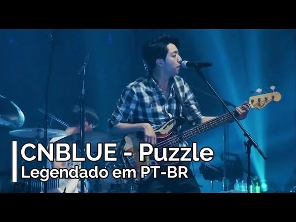 CNBLUE - Puzzle (Legendado em PT-BR)