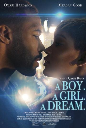 Парень. Девушка. Мечта (A Boy. A Girl. A Dream.) 2018 смотреть онлайн