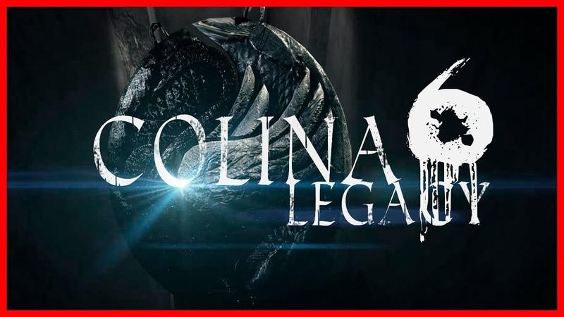 Подземелье!! ➤ COLINA Legacy 6
