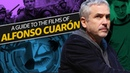 A Guide to Alfonso Cuarón Films   DIRECTOR'S TRADEMARKS