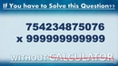 Math Trick - Multiplication with 9s - Type 3