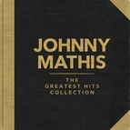 Johnny Mathis альбом Johnny Mathis - The Greatest Hits Collection