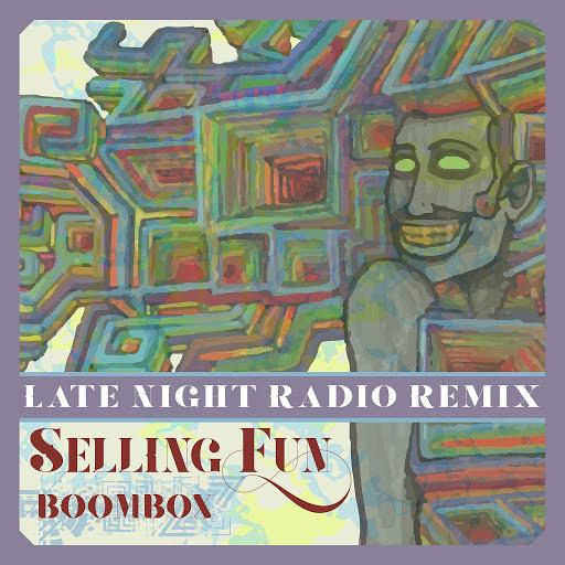 Boombox альбом Selling Fun (Late Night Radio Remix)
