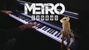 Metro Exodus - Race Against Fate (Piano Cover)