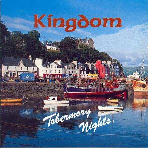 Kingdom альбом Tobermory Nights