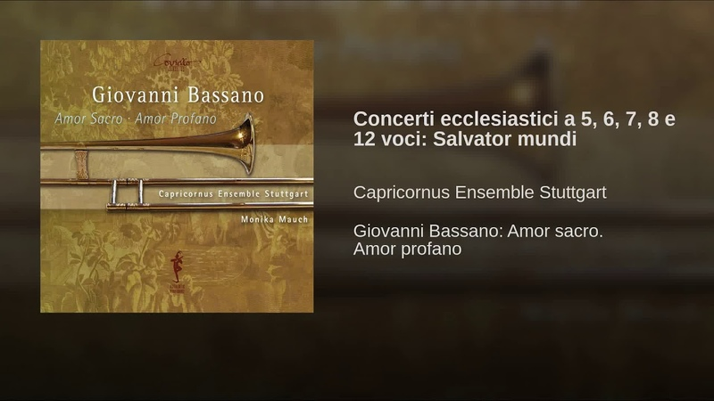 Concerti ecclesiastici a 5, 6, 7, 8 e 12 voci: Salvator mundi