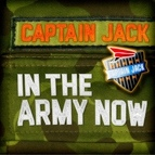 Captain Jack альбом In the Army Now