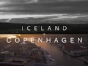 IN ICELAND COPENHAGEN - One Trip. Two Destinations.