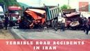 Terrible Road Accidents in Iran - تصادفات جاده ای ایران