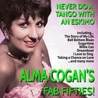 Alma Cogan альбом Never Do a Tango With an Eskimo - Alma Cogan's Fab Fifties!