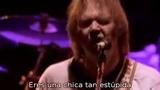 Neil Young &amp Crazy Horse - Stupid Girl - ( Sub - Espa