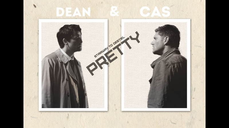 Dean Castiel ►PRETTY►Destiel