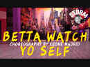 KSUSHA MAYA VLADA | Problem - Betta Watch Yo Self | Choreography by Keone Madrid