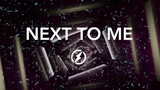 2Scratch - Next To Me (ft. Rob Jarrah) Lyrics Video No Copyright