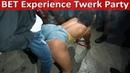 Crazy LIT BET Experience Weekend Twerk Party