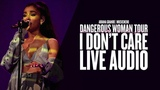 Ariana Grande - I Don't CareBand Jam Live Audio (Dangerous Woman Tour Orchestral Version)