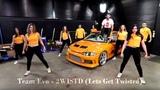 Team Evo - 2WISTD (Lets Get Twisted)