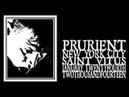 Prurient Saint Vitus 2014