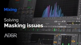 Solving masking issues - what it is and how to cope with its negative effects in a mix
