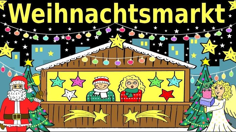 Deutsch lernen: Der Weihnachtsmarkt Weihnachten - learning German: Christmas market